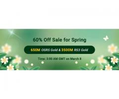 Join in RSorder Spring 60% Off Sale to Get 60% Off Cheap OSRS Gold on Mar. 8